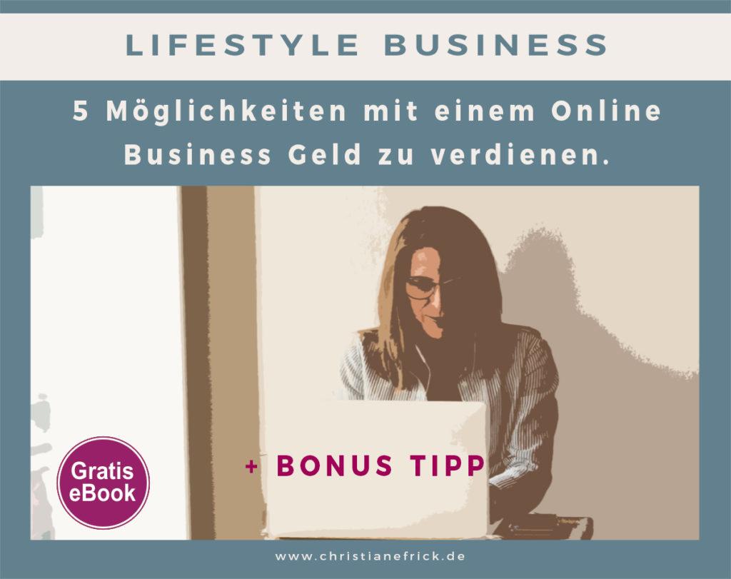 5 Möglichkeiten mit einem Online Business Geld zu verdienen.
